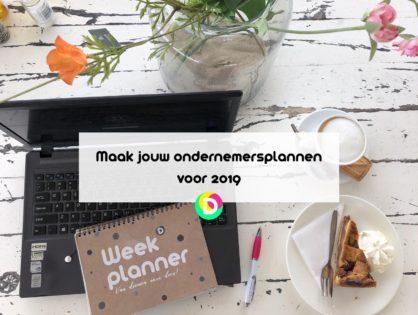 Maak jouw ondernemersplannen voor 2019